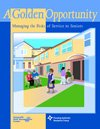 A Golden Opportunity : Managing the Risks of Service to Seniors, Nonprofit Risk Management Center Staff and Housing Authority Insurance Group staff, 189321012X
