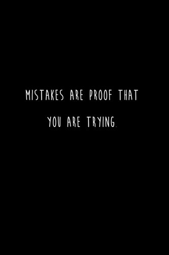 Mistakes Are Proof That You Are Trying.: Lined notebook ebook