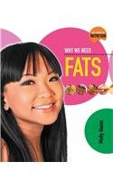 Why We Need Fats (Science of Nutrition) cover