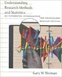 Understanding Research Methods and Statistics: An Integrated Introduction for Psychology 2nd (second) edition