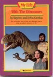 My Life with the Dinosaurs, Stephen Czerkas and Sylvia J. Czerkas, 0671634542