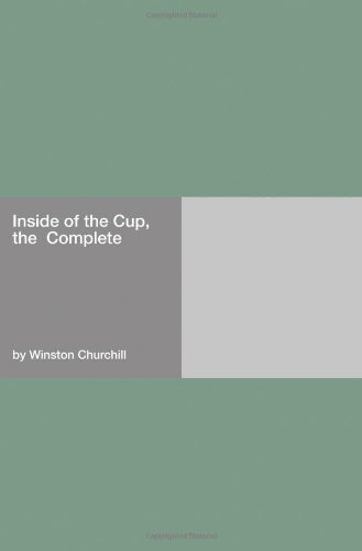 The Inside of the Cup by Winston Churchill