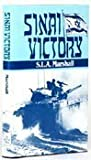 Front cover for the book Sinai Victory by S. L. A. Marshall