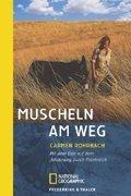 Muscheln am Weg: Mit dem Esel auf dem Jakobsweg durch Frankreich (National Geographic Taschenbücher)