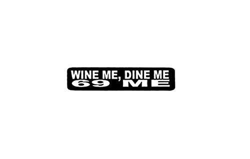 """Wine Me Dine Me 69 Me Helmet Stickers - Novelty Artwork Biker Decals, 4"""" x 1"""""""