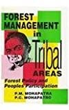 img - for Forest Management in Tribal Areas: Forest Policy and People's Participation book / textbook / text book