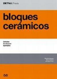 Descargar Libro Bloques Cerámicos: Detalles, Productos, Ejemplos Theodor Hugues