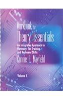 Theory Essentials Workbook, Volume I