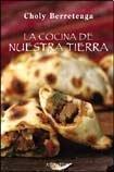 La Cocina de Nuestra Tierra (Spanish Edition)