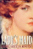Lady's Maid, Margaret Forster, 0385417926