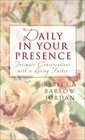 Daily in Your Presence (Hb)