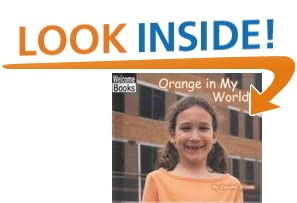 Download Orange in My World (Welcome Books: The World of Color) pdf epub