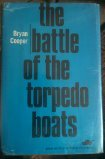 The Battle of the Torpedo Boats, Bryan Cooper, 0812813049