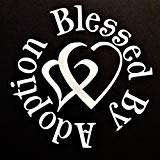 """Chase Grace Studio Blessed By Adoption Adopt Vinyl Decal Sticker