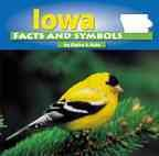 Iowa Facts and Symbols, Elaine A. Kule, 0736822453
