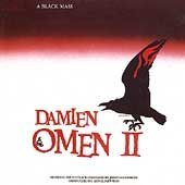 Damien / Omen II: A Black Mass - Original Soundtrack Composed by Jerry Goldsmith, Conducted by Lionel Newman