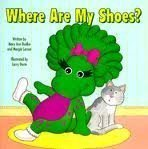 Baby Bop's Where Are My Shoes? (Barney) by Scholastic