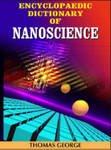 Encyclopaedic Dictionary of Nanoscience