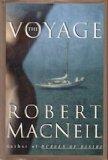 The Voyage, Robert MacNeil, 0385469527