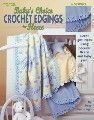 Leisure Arts Baby's Choice Crochet Edgings For Fleece (Crocheted Blanket Edging)