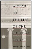 A Year in the Life of the Supreme Court (Constitutional Conflicts)