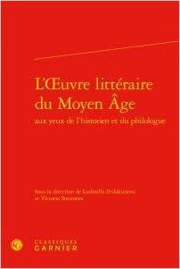 Lire L'Oeuvre littéraire du Moyen Age aux yeux de l'historien et du philologue pdf