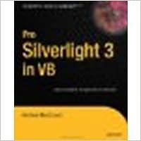 Book Pro Silverlight 3 in VB by MacDonald, Matthew [Apress, 2009]