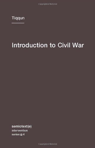 Introduction to Civil War (Volume 4) (Semiotext(e) / Intervention Series (4))