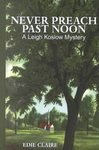 book cover of Never Preach Past Noon