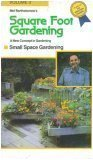 Mel Bartholomew's Square Foot Gardening: Small Space Gardening (Volume 3)