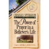 The Power of Prayer in a Believer's Life 9780913367360