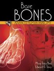 Bare Bones : Advanced Human Anatomy, Bee and Bee, Mary Tracy, 075756898X