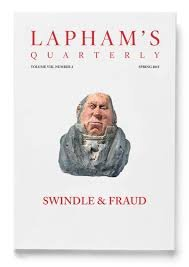 Lapham's Quarterly Spring 2015 Swindle and Fraud