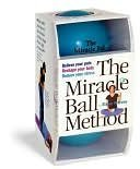 Read Online The Miracle Ball Method (Relieve Your Pain, Reshape Your body, Reduce Your Stress) pdf epub