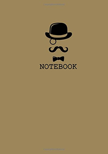 Download Notebook: Mustache And Monocle Notebook: Small Unruled Blank Page Notebook Journal For Writing or Art Book; Unlined Trendy And Funny Notebooks Collection(7x10 inches) (Volume 20) pdf epub