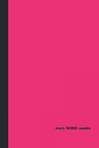Journal: Every Word Counts (Pink and Black) 6x9