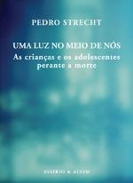 Uma Luz no Meio de Nós (Portuguese Edition)