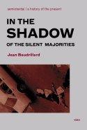 In the Shadow of Silent Majorities (In The Shadow Of The Silent Majorities)