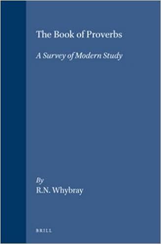 eBooks kostenlos herunterladen The Book of Proverbs: A Survey of Modern Study (History of Biblical Interpretation Series) by R N Whybray PDF CHM ePub