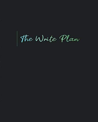 The Write Plan: A Guided Notebook and Bullet Journal for Fiction Writers (Journals and Workbooks for Writers)