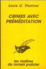 Crimes avec préméditation