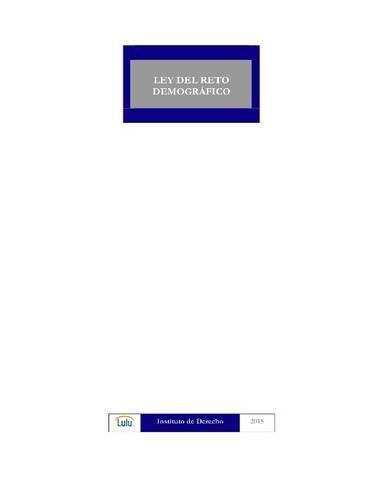 Descargar Libro Ley Del Reto DemogrÁfico Instituto De Derecho