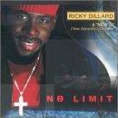 No Limit by Ricky Dillard (2003-10-16)