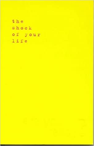 Book The Shock of Your Life by Adrian Holloway (2000-08-04)