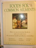 Foods for Common Ailments, Penny Stanway, 0671685252