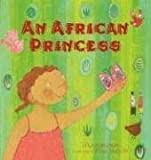 An African Princess, Lyra Edmonds, 0763625957