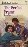 The Perfect Frame, Betsy Page, 0373221649