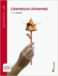 LITERATURA UNIVERSAL SERIE CONOCE 1 BTO SABER HACER - 9788468087092