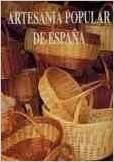 Artesania popular de España (t.2): Amazon.es: Rafael Calvete: Libros