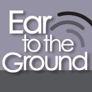 Ear to the Ground Speech
